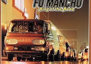 Fu Manchu: King Of the Road Turns 20 Years Old